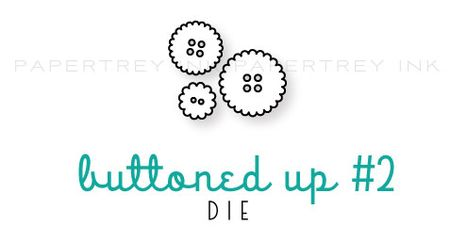 Buttoned-up-#2-die