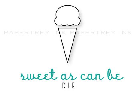 Sweet-as-can-be-die
