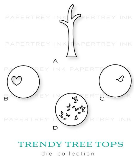 Trendy-tree-tops-dies