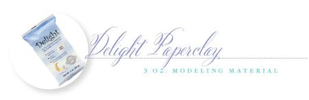 Delight-paperclay
