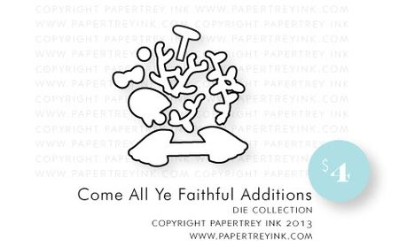 Come-All-Ye-Faithful-Additions-dies