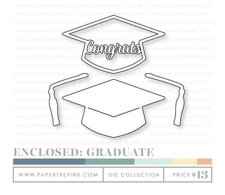 Enclosed-Graduate-dies