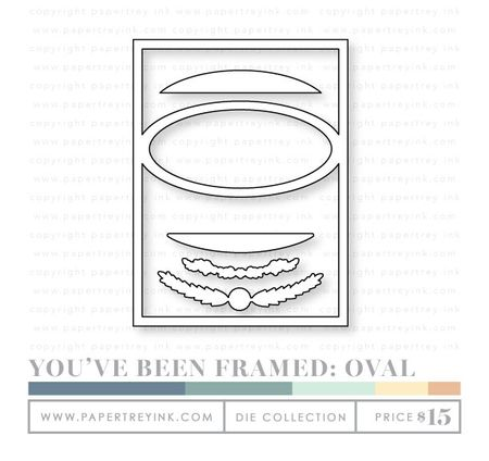 You've-Been-Framed-Oval-dies