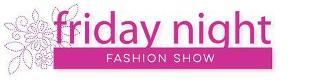 1-friday-night-fashion-show