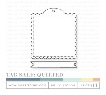 Tag-Sale-Quilted-dies