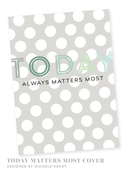 Cover-Today-Matters-Most
