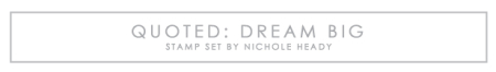 Quoted-Dream-Big-title