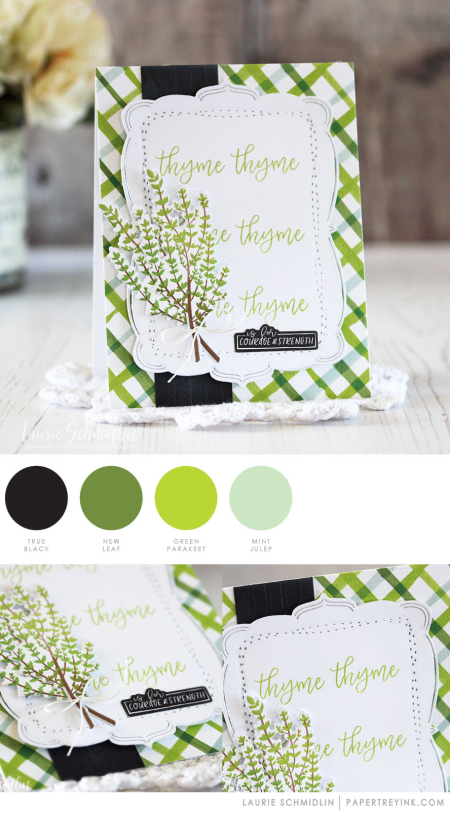 Thyme by Laurie Schmidlin for Papertrey Ink