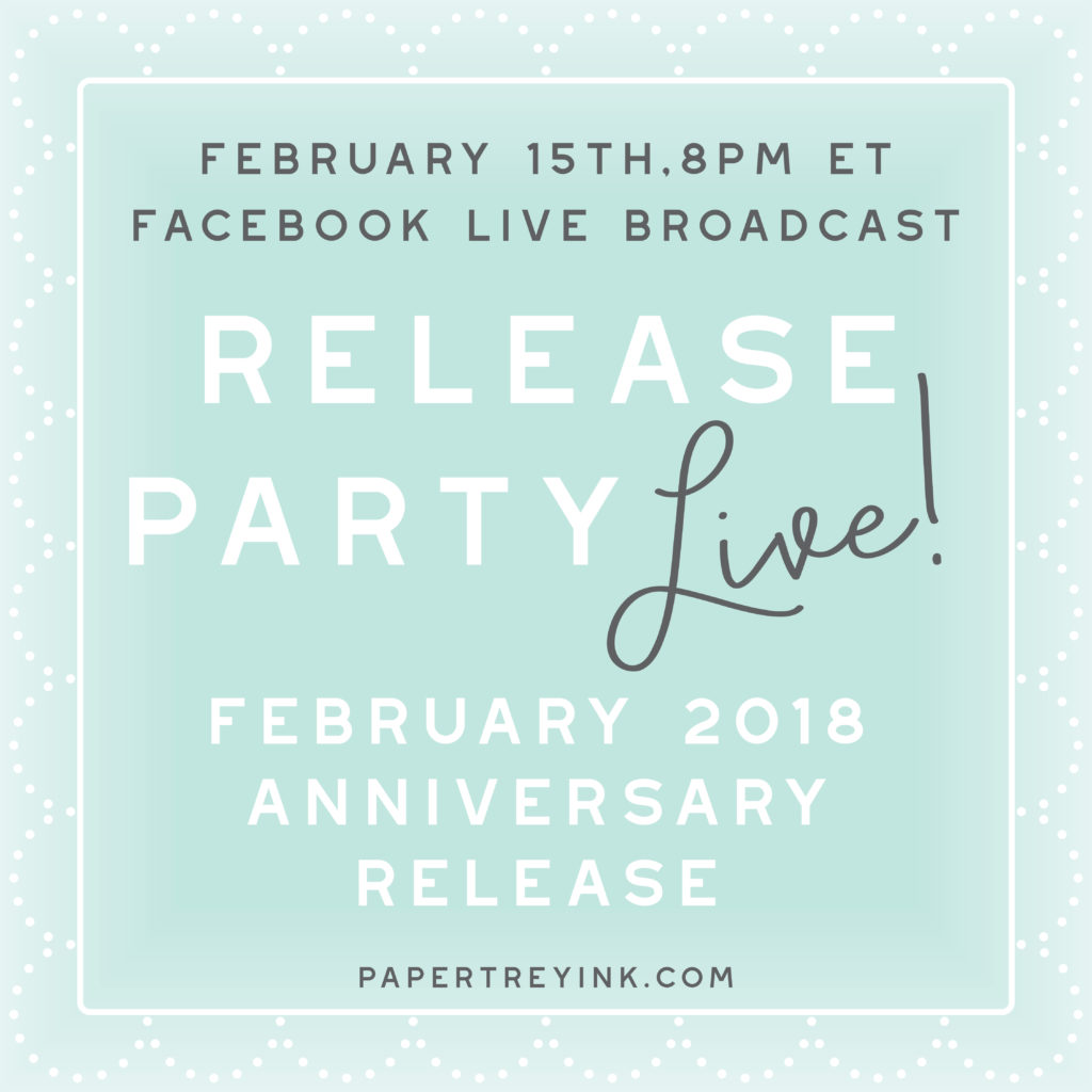11th anniversary + February Release Day! – Papertrey Ink Blog