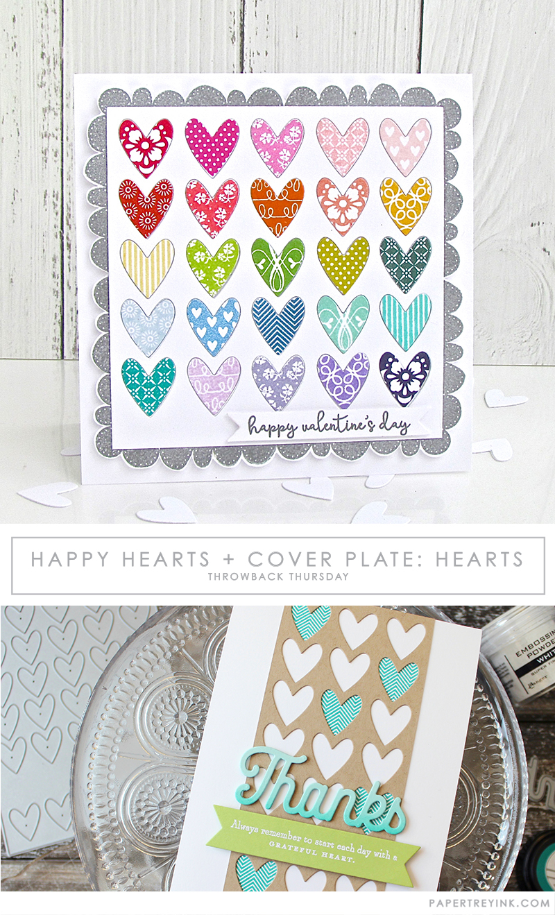 Throwback Thursday: Happy Hearts & Cover Plate: Hearts